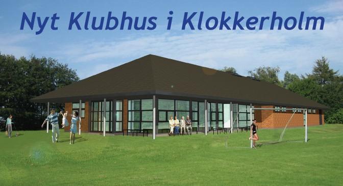 Nyt klubhus i Klokkerholm